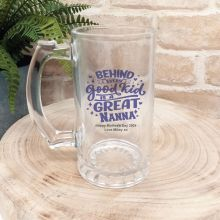 Behind Every Good Kid Is A Great Nan Glass Stein