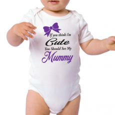 You Should See My Mum Baby Bodysuit