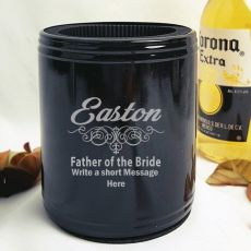 Father Of The Bride Engraved Black Can Cooler Personalised Message