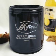 Groomsman Engraved Black Stubby Can Cooler Personalised Message