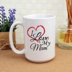 I Love My Mum 15oz Personalised Coffee Mug