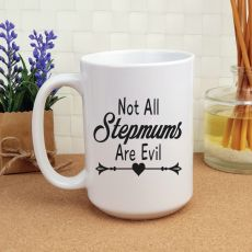 Not All Stepmums are Evil 15oz Personalised Coffee mug