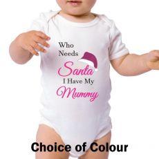 Personalised Christmas Baby Bodysuit - Who Needs Santa