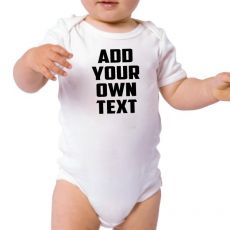 Personalised Baby Bodysuit - Add Any Text