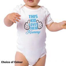 This Kid Loves Their Mum Bodysuit