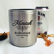 Bridesmaid Engraved Silver Can Cooler Personalised Message