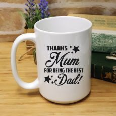Thanks Mum Fathers Day 15oz Coffee Mug