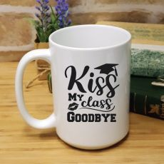 Personalised Graduation Coffee Mug - Kiss My Class