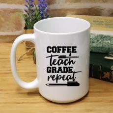 Personalised Teacher White Coffee Mug -Teach, Repeat